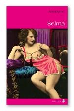 Selma : La suite des aventures de la très dévergondée Mademoiselle M…