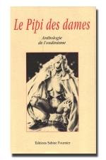 Le pipi des dames : 400 pages exclusivement réservées à l'ondinisme !